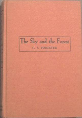 The Sky and the Forest C. S. Forester 1948 Hard Cover