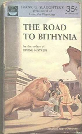 The Road To Bithynia Frank G Slaughter 1953 Paperback