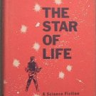 The Star Of Life Edmond Hamilton 1959 HC/DJ