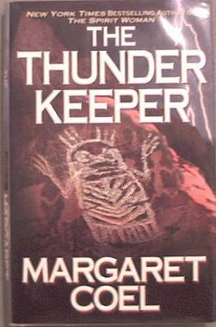 The Thunder Keeper Margaret Coel 2001 HC/DJ