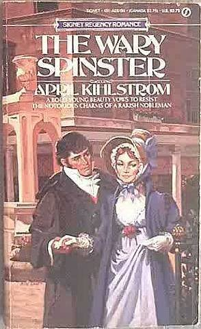 The Wary Spinster April Kihlstrom 1983 Paperback