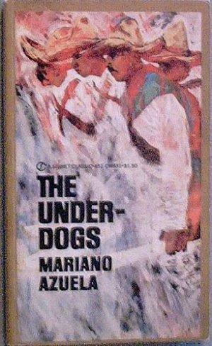 The Underdogs Mariano Azuela c1980 Paperback