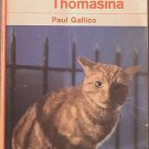 Thomasina Paul Gallico 1964 Paperback
