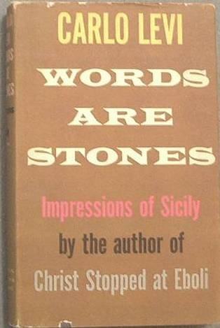 Words Are Stones Carlo Levi 1958 HC/DJ