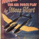 Winged Victory The Air Force Play Moss Hart 1944 Paperback