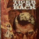 Tiger On My Back The Gordons 1962 Paperback