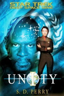 Star Trek Deep Space Nine: Unity by S.D. Perry - 1st Ed. 1st Printing Hardcover