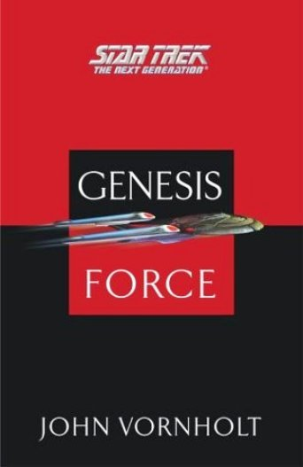 The Genesis Force (Star Trek: The Next Generation) by John Vornholt - 1st Ed, 1st Printing