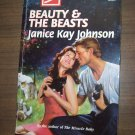 Beauty & The Beast by Janice Kay Johnson Harlequin Super Romance Paperback Book No. 758 October 1997