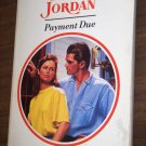 Penny Jordan Paperback Romance Book Payment Due Harlequin Presents No. 1491 Sept 1992
