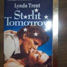 Starlit Tomorrow by Lynda Trent Harlequin Super Romance Paperback Book No 569 October 1993