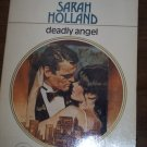 Deadly Angel by Sarah Holland Harlequin Presents Romance Paperback Book #576 1st Edition 1986