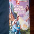 You Were On My Mind by Margot Early Harlequin Super Romance Book #802 1st Edition Sept. 1998