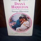 Savage Obsession by Diana Hamilton Harlequin Presents Romance Book #1588 1st Edition