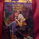 To Catch A Ghost by Day Leclaire Harlequin Paranormal Romance Paperback Book No. 3285 Oct 1993