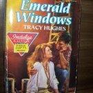 Emerald Windows by Tracy Hughes Harlequin Super Romance Book No 70381 Nov 1989