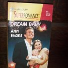 Dream Baby by Ann Evans Harlequin Super Romance Book No 870 Nov 1999