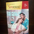 The Pull Of The Moon by Darlene Graham Harlequin Super Romance Book No 838