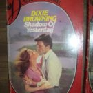 Shadow Of Yesterday by Dixie Browning Silhouette Desire Romance Book No. 68