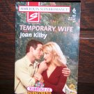 Temporary Wife by Joan Kilby Harlequin Super Romance Book No 832 April 1999