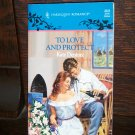 To Love and Protect by Kate Denton Harlequin Romance Book No 3223 Oct. 1992