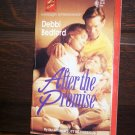 After The Promise by Debbi Bedford Harlequin Super Romance May 1993