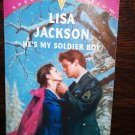 He's My Soldier Boy by Lisa Jackson Silhouette Special Edition Romance Book No 866