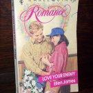 Love Your Enemy by Ellen James Harlequin Romance No 3202 June 1992