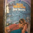 Just Deserts by Dixie Browning 1st Silhouette Special Edition August 1984 Rare Romance Book #181