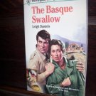 The Basque Swallow by Leigh Daniels Harlequin Intrigue Romance Book #166 July 1991