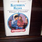 Whisper of Scandal by Katheryn Ross Harlequin Presents Series Forbidden Soft Cover Romance Book