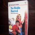 No Holds Barred by Patricia Rosemoor Harlequin Intrigue Romance Book #165 July 1991