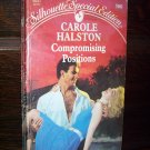Compromising Position by Carole Halston Silhouette Special Edition Romance Book #500 January 1989