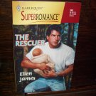 The Rescuer by Ellen James Harlequin Super Romance Novel Book #869 October 1999