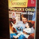 Spencer's Child by Joan Kilby Harlequin Super Romance Book #873 November 1999
