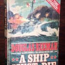 A Ship Must Die by Douglas Reeman 1st Jove Edition War Books Fiction May 1981 0-515-05954-4