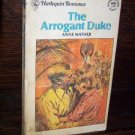 The Arrogant Duke by Anne Mather Harlequin Romance Paperback Book Intro Series #1451 2nd Print 1979