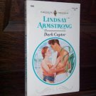 Dark Captor by Lindsay Armstrong Harlequin Presents Paperback Romance Book Series #1569 July 1993