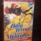 Holy Terror in the Hebrides by Jeanne M. Dams A Dorothy Martin Mystery Harper Paperback Book 1999