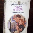Everlasting Love by Carole Mortimer Harlequin Presents Paperback Romance Book #716 Aug 1984 1st Ed