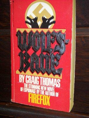 Wolfs-Bane by Craig Thomas Bantam Books Espionage Intrigue Mystery Novel Paperback Book