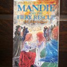 Mandie and the Firey Rescue by Lois Gladys Leppard Bethany House Publishers Childrens Mystery Fictio