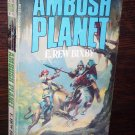 Ambush Planet by E. Rew Bixby Major Books Science Fiction Paperback Novel 1979 isbn 0-89041-238-3