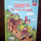Walt Disney Productions Presents Goofy On The Hillside Children's Collectable Book 1982 ISBN 0-394-8