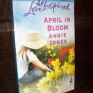 April In Bloom by Annie Jones Love Inspired Steeple Hill Paperback Romance Book