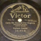 Carry Me Back to Old Virginny  78 RPM Record Victor