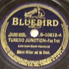 Tuxedo Junction  78 RPM Record  on Bluebird