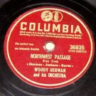 Northwest Passage, Woody Herman Orchestra, 78 RPM Record