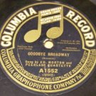 Goodbye Broadway 78 RPM Record Columbia