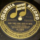Hard Times Come Again No More  78 RPM Record